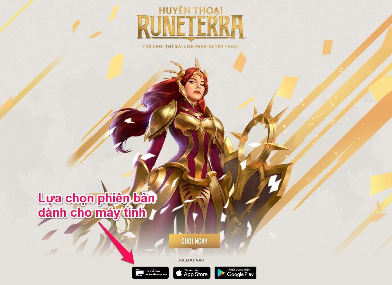 Cách tải game Huyền Thoại Runeterra