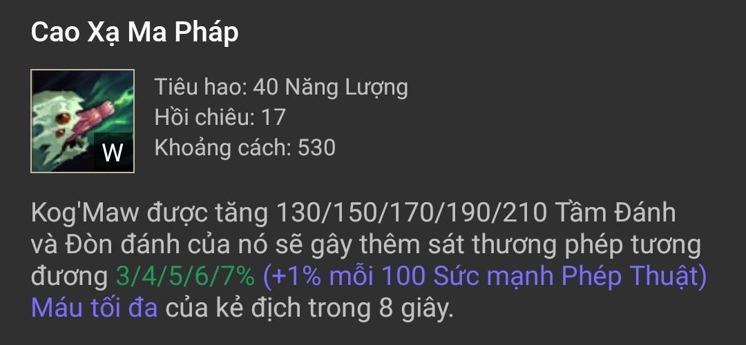 Kỹ năng Kog'Maw - Cao Xạ Ma Pháp (W)