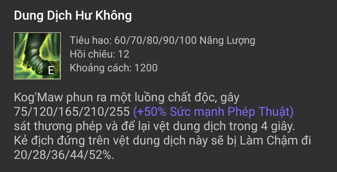 Kỹ năng Kog'Maw - Dung Dịch Hư Không (E)