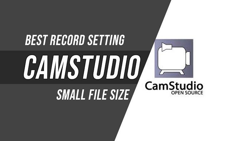 Phần mềm quay màn hình máy tính gọn nhẹ - CamStudio