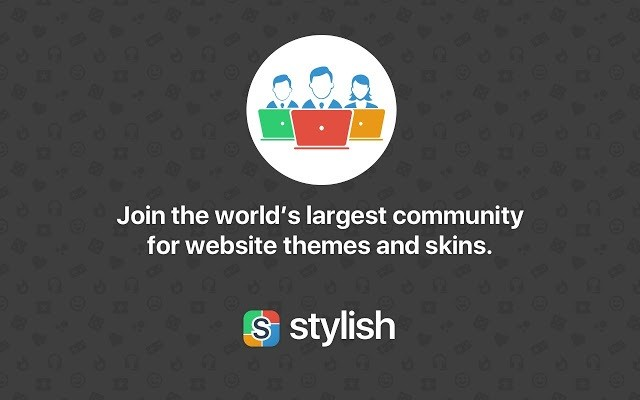 Tiện ích mở rộng (extension) hay nhất cho Google Chrome - Stylish