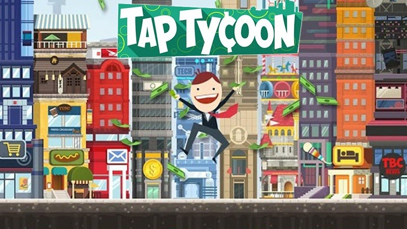 Game kinh doanh hay nhất cho Android/iPhone - Tap Tycoon