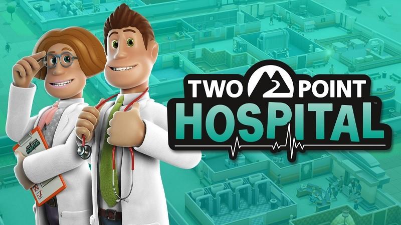 Game kinh doanh hay nhất cho PC - Two Point Hospital